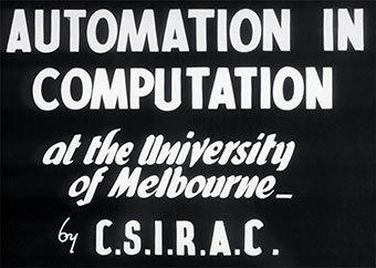 Sign reading 'Automation in computation at the University of Melbourne by CSIRAC.